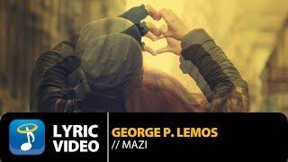 George P. Lemos Ft. Γιάννα Φαφαλιού & Άκης Δείξιμος - Μαζί (Official Lyric Video HQ)