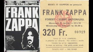 Frank Zappa - Forest Vorst Nationa(a)l, Brussels, Belgium, February 21st, 1979, full indexed concert
