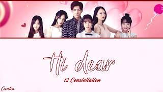 Download lagu ● Hi Dear ● 12 Constellation (Chi/Pinyin/Eng)
