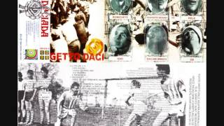 Getto Daci - Daciada [ALBUM COMPLET - CASETA]