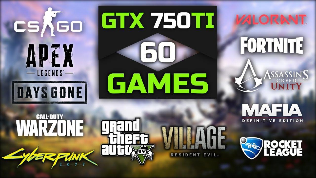GTX 750 Ti In 2021, A Good Choice? 🤔 60 Games Tested   750ti Gaming