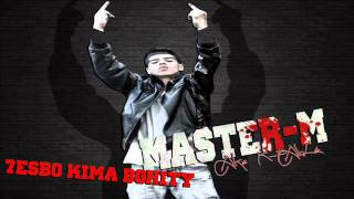 7esbo kima Bghity __ MASTER-M aka K-pable  - Original VERsion