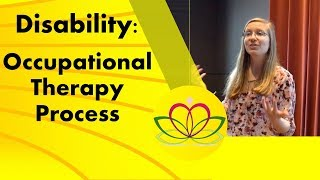 Occupational therapy process and use in transition
