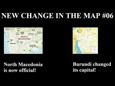 New Change in the Map - 06: North Macedonia and Burundi's New Capital Mp3