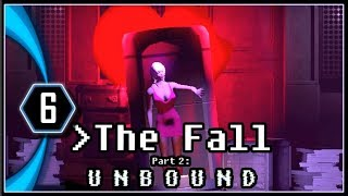 The Fall Part 2 Unbound Gameplay - The Tavern Companion [Part 6]