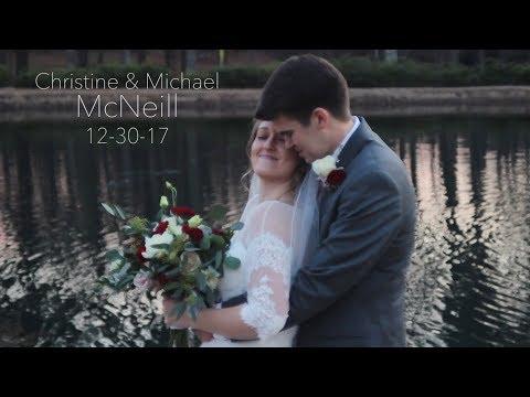 Christine and Michael McNeill Wedding Video