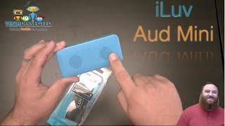 iLuv Aud Mini  - Bluetooth Speaker Review