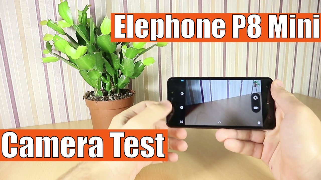 Elephone P8 Mini: Camera Test - Photo and Video Samples - YouTube