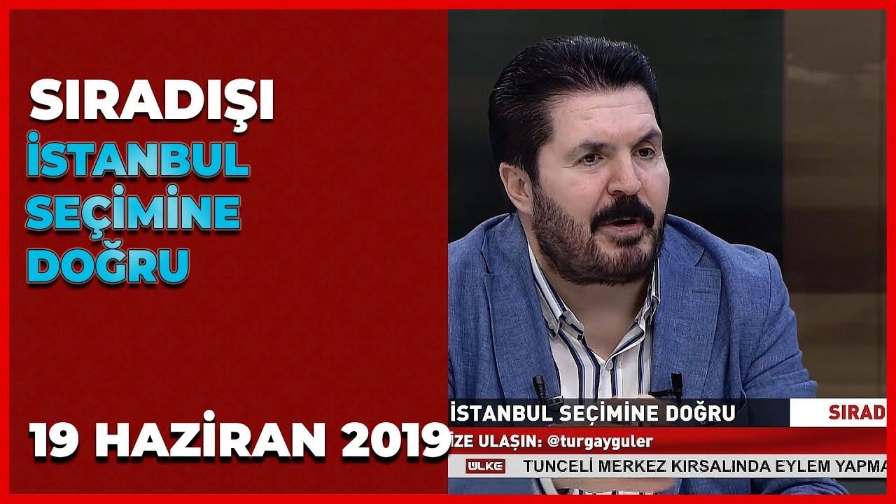 Sıradışı - Savcı Sayan | 19 Haziran 2019