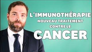 3 particularités de l'immunothérapie, ce nouveau traitement contre le cancer