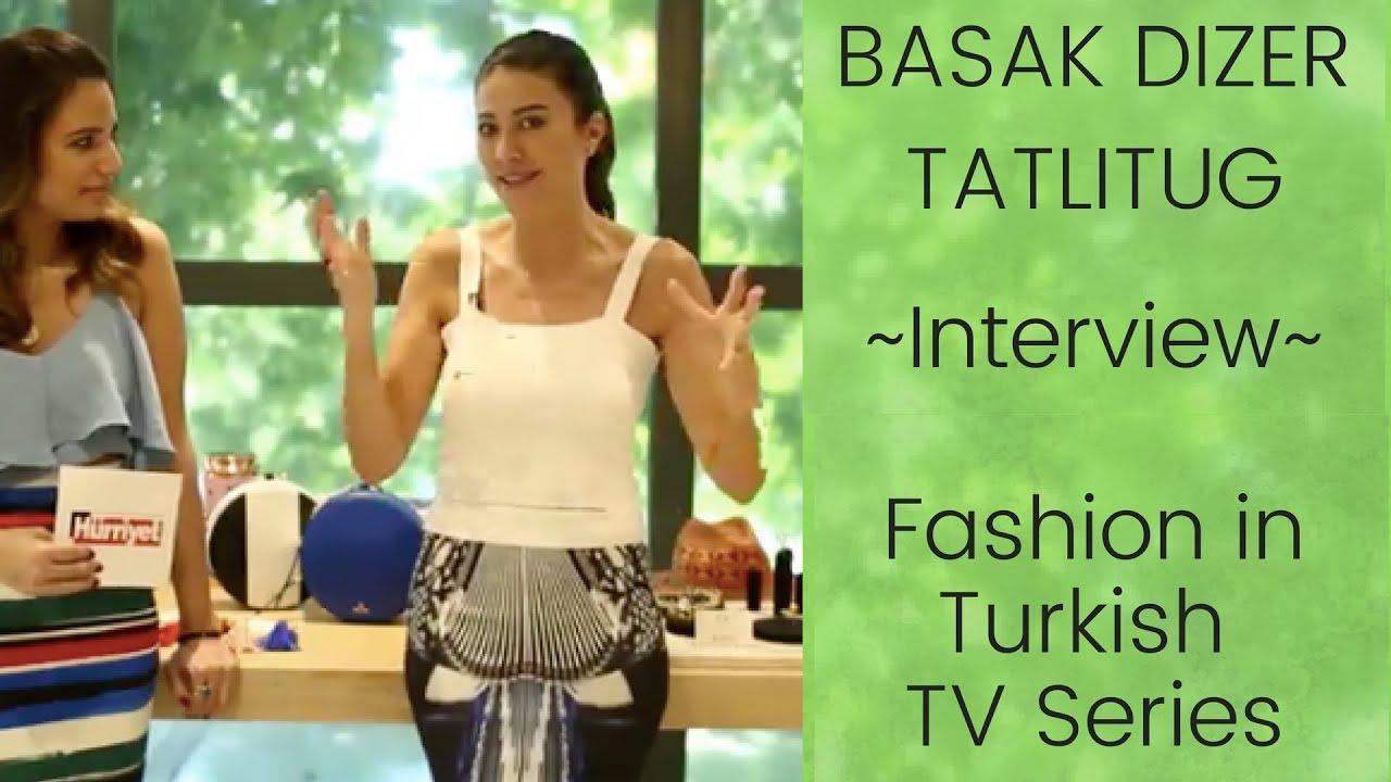 Basak Dizer Tatlitug ❖ Interview ❖ Fashion in Turkish TV Series ❖ English  Subtitles