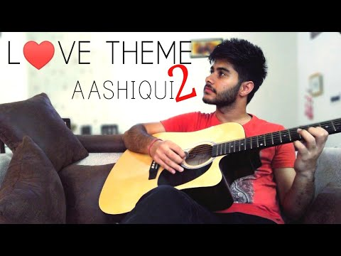 Aashiqui(The love theme)|| Aashiqui 2(2013) || Instrumental cover || Guitar