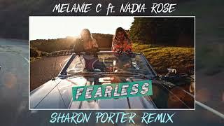 MELANIE C ft. NADIA ROSE- FEARLESS- (SHARON PORTER REMIX)