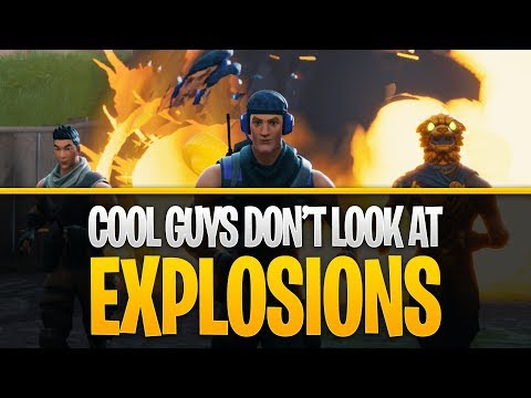 Fortnite - Cool Guys Don't Look at Explosions #ReplayRoyale