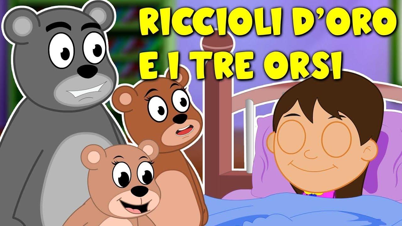 Riccioli doro e i tre orsi cartoni animati favole per bambini