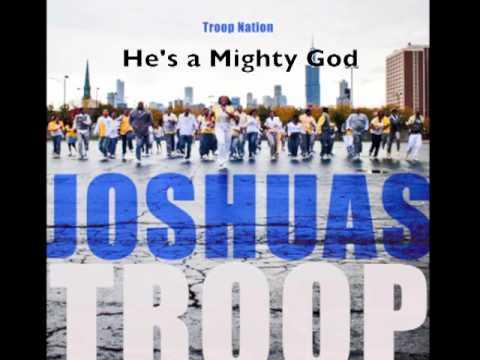 Joshua's Troop -- He's a Mighty God