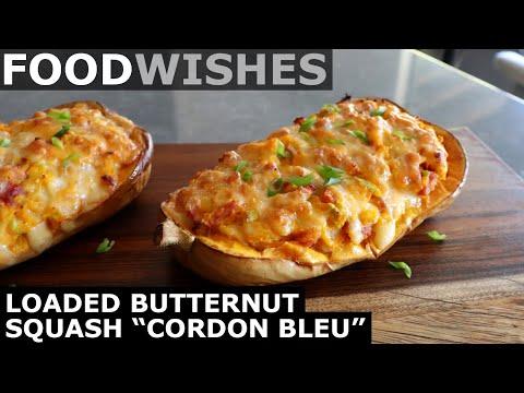 Loaded Butternut Squash Cordon Bleu - Food Wishes