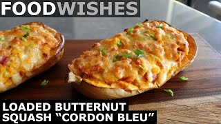 "Loaded Butternut Squash ""Cordon Bleu"" - Food Wishes"