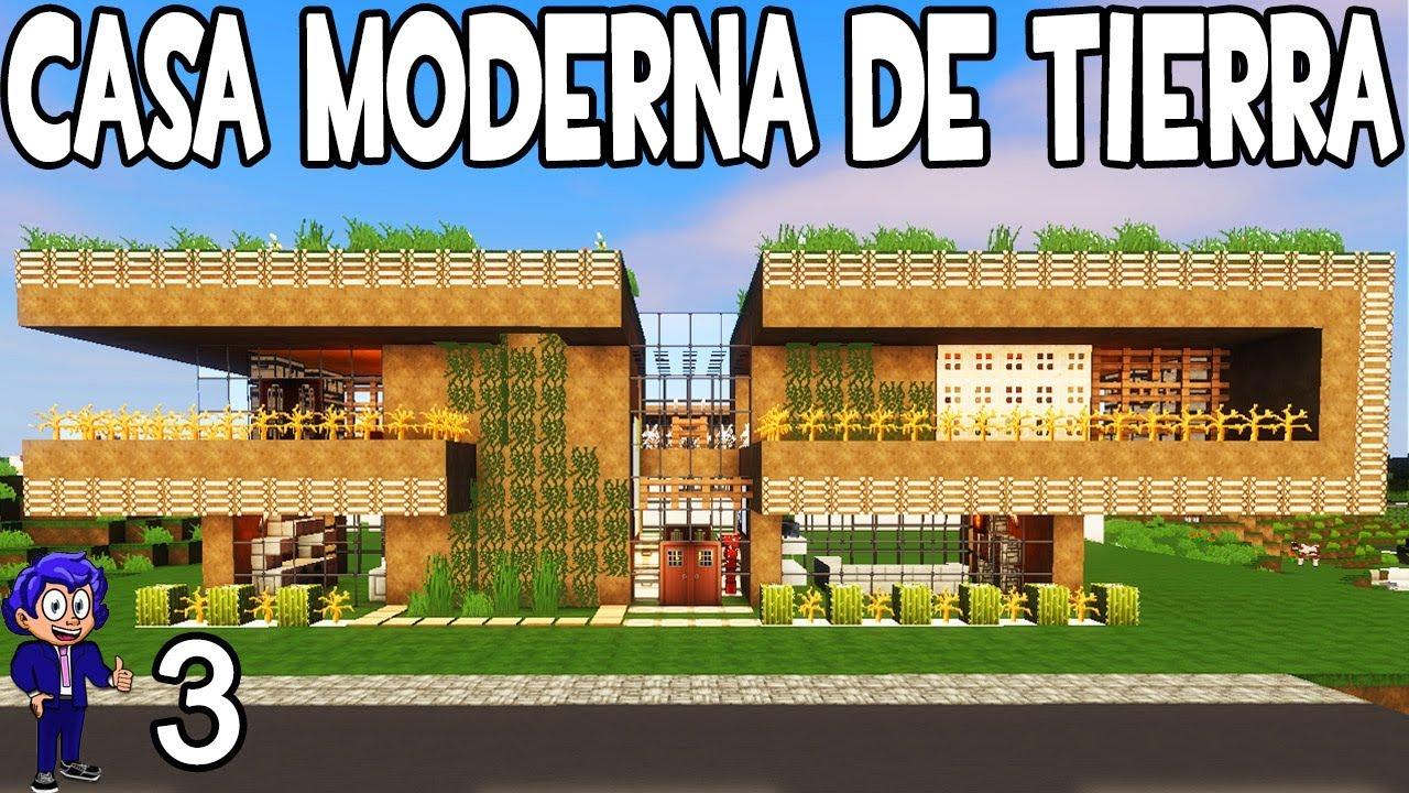 Casa moderna de tierra minecraft casa noob p 3 como for Casa moderna minecraft mirote y blancana