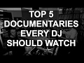 Download DJ Tips - Top 5 Documentaries Every DJ Should Watch MP3 song and Music Video