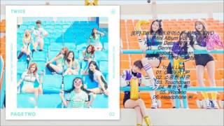 [ep] twice (트와이스) – page two [mini album vol. 2] release date: 2016.04.25 genre: dance language: korean bit rate: mp3-320kbps track list: 01. cheer up 02. 소중...