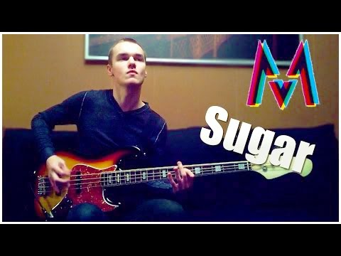 Maroon 5 - Sugar ( BASS COVER )