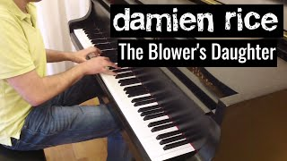 Damien Rice - The Blower's Daughter | Piano cover by Evgeny Alexeev