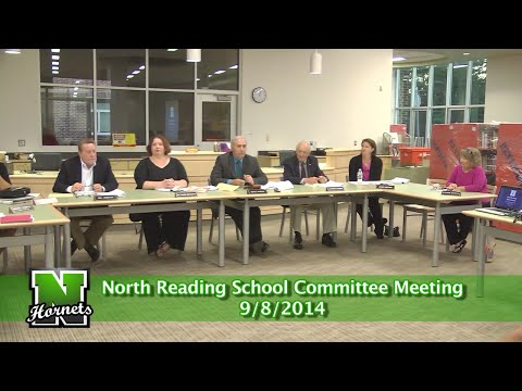 North Reading MA School Committee Meeting 9/8/14