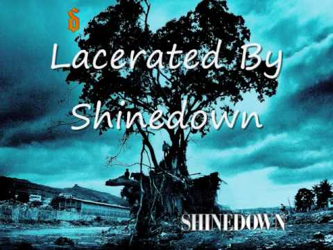 Lacerated by Shinedown