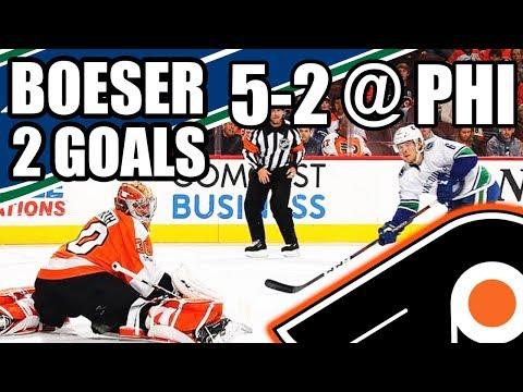 BROCK BOESER 2 GOALS VS PHILADELPHIA FLYERS (Vancouver Canucks 5-2 Win - November 21, 2017)