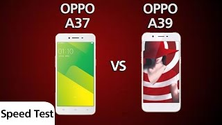 Oppo a37 vs Oppo a39 - Speed Test