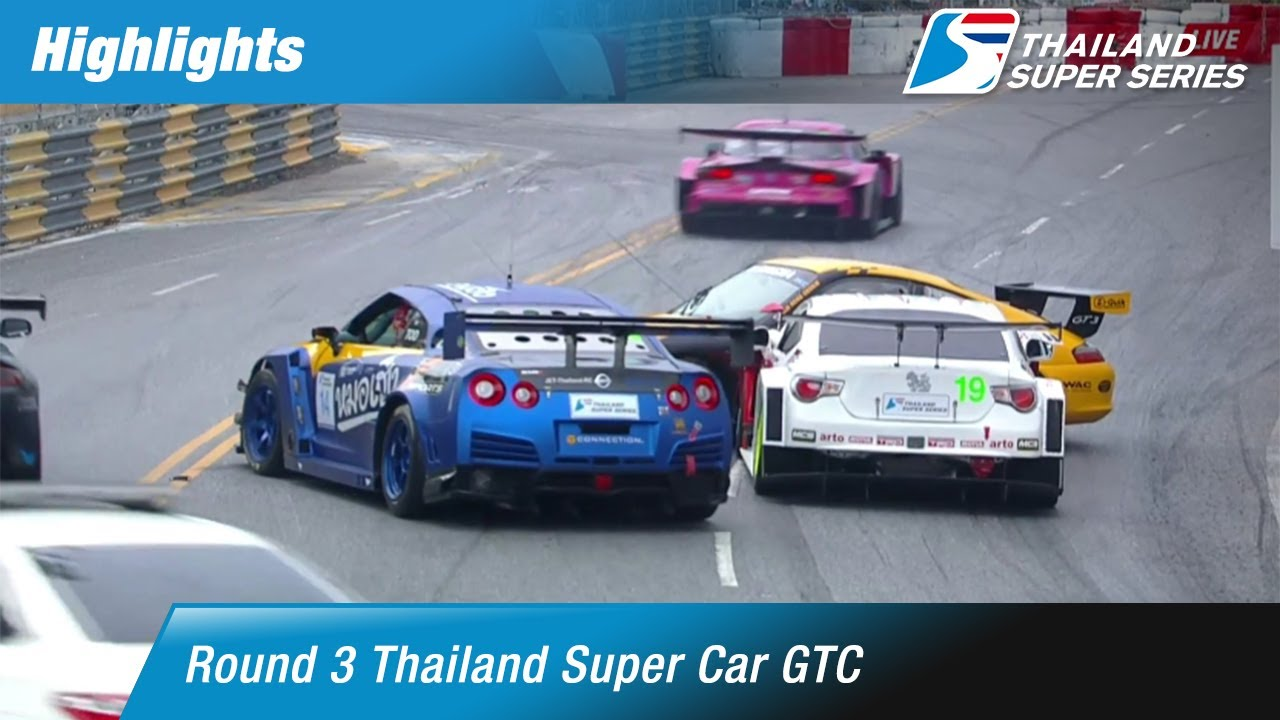 [TH] Highlights Thailand Super Car GTC : Round 3 ​@Bangsaen Street Circuit,Chonburi