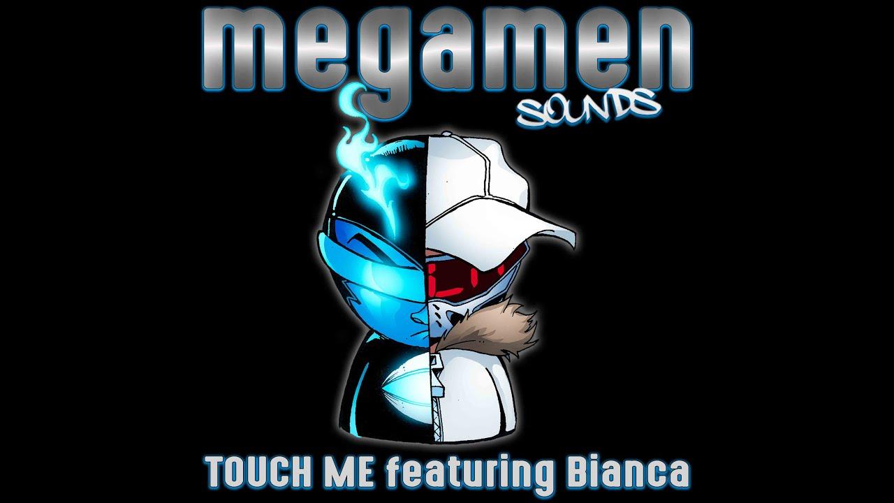 OFFICIAL VIDEO :  Touch Me feat Bianca  MEGAMEN -  WWW.MEGAMENSOUNDS.COM