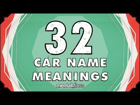 32 Car Name Meanings - mental_floss on YouTube (Ep.203)