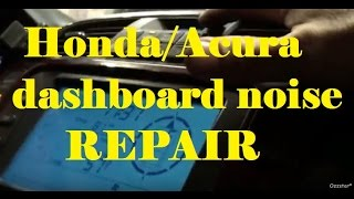 Honda/Acura Dashboard Clicking Sound Repair  - Ozzstar -