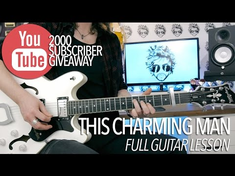 This Charming Man - The Smiths (Full Electric Guitar Lesson) + GIVEAWAY!