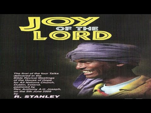 The Joy of the Lord - R.Stanley (Ireland)