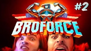 BROFORCE #2