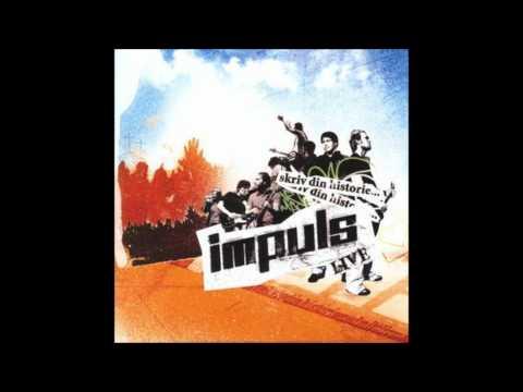 Impuls - Du Er Alt (Skriv Din Historie)
