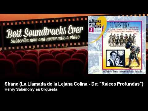 Henry Salomon y su Orquesta - Shane - La Llamada de la Lejana Colina - De: