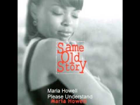 Maria Howell  Please Understand