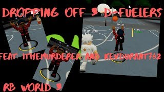 Dropped off 3 D-FUELERS on RB WORLD 3-ROBLOX Feat: ithemurderer, KevDurant762