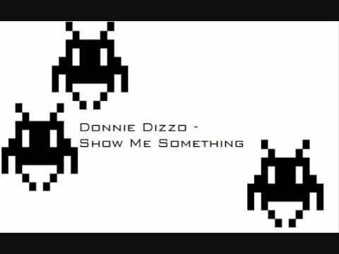 Donnie Dizzo - Show me Something (MP3 Download Link)