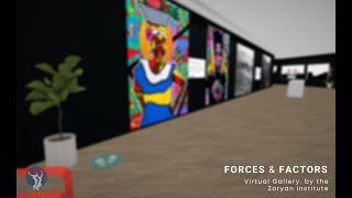 Forces & Factors Virtual Gallery Opening