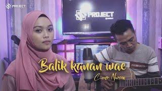 Download Balik kanan wae - Happy Asmara   Cover Nurina