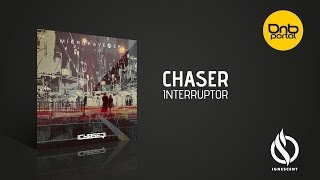 ChaseR - Interruptor [Ignescent Recordings]