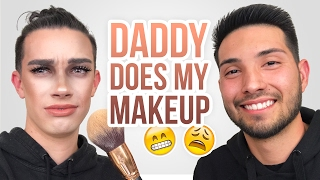 DADDY DOES MY MAKEUP