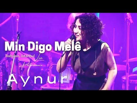 Aynur Doğan - Min Digo Melê [ Babylon Istanbul Konser ]