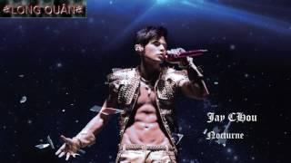 Dạ Khúc - Châu Kiệt Luân ( Nocturne - JayChou) - Lyric