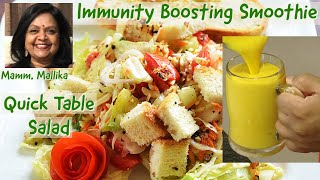 Immunity Booster Smoothie and Quick Table Salad - Great Combo  - 1000 Days and Beyond